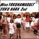 Miss YOKOHAMADULT YUKO HARA 2nd