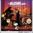 DELICIOUS ~JUJU's JAZZ 2nd Dish~