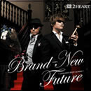 Brand-New Future~2HEARTS BEST ALBUM~