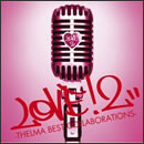 LOVE! 2 -THELMA BEST COLLABORATIONS-