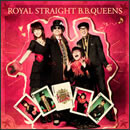 ROYAL STRAIGHT B.B.QUEENS