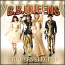 B.B.QUEENS LEGEND ~See you someday~