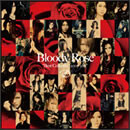 "Bloody Rose""Best Collection 2007-2011"""