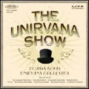 THE UNIRVANA SHOW