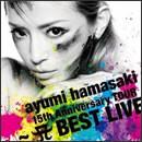 ayumi hamasaki 15th Anniversary TOUR ~ A BEST LIVE~