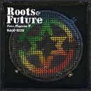 VOICE MAGICIAN IV ~Roots & Future~