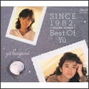 SINCE 1982~MAIDEN VOYAGE~Best of Yu~