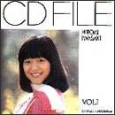 CD FILE 岩崎宏美 VOL.1