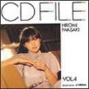 CD FILE 岩崎宏美 VOL.4