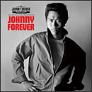 JOHNNY FOREVER -THE BEST 1975~1977-