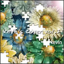 kevin's cover vol.2