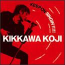 KEEP ON SINGIN'!!!!!~日本一心~
