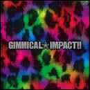 GIMMICAL☆IMPACT!!