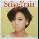 ユーミン・コレクション Seiko・Train