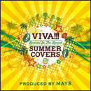 VIVA!!! SUMMER COVERS ~Dancin' In The Round~