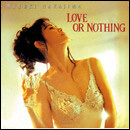 LOVE OR NOTHING