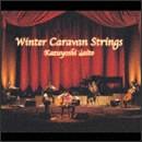 十二月~Winter Caravan Strings~