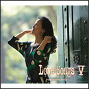 Love Songs V ~心もよう~