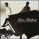 "complete best""LOVE BALLADS"""