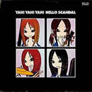 YAH!YAH!YAH!HELLO SCANDAL~まいど!スキャンダルです!ヤァヤァヤァ!~