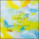 SING+DANCE