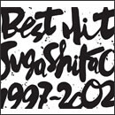 BEST HIT!! SUGA SHIKAO - 1997~2002 - (Universal Music Edition)
