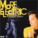MORE ELECTRIC
