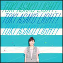 "TOKI ASAKO""LIGHT!"
