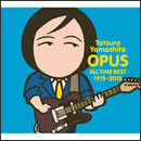 OPUS ~ALL TIME BEST 1975-2012~