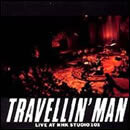 TRAVELLIN'MAN LIVE AT NHK STUDIO 101