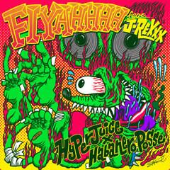 Fiyahhhh feat. J-REXXX