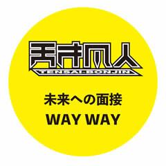WAY WAY