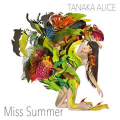 Miss Summer Pt.II