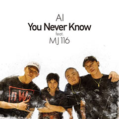 You Never Know feat.MJ116