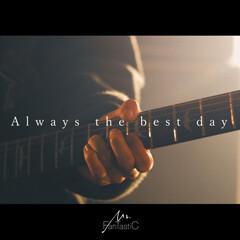 Always the best day