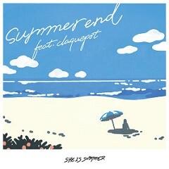 summer end feat. claquepot