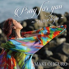 Pray for you ~ 7月のelegie ~