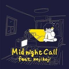 Midnight Call feat. kojikoji