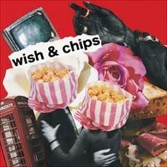 wish & chips