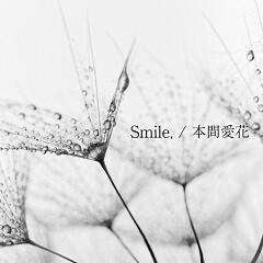 Smile,