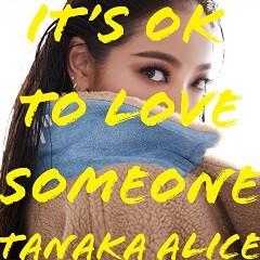It's OK to Love Someone
