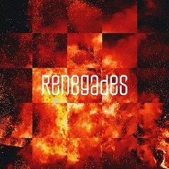 Renegades (International Version)