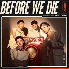Before We Die - Japanese ver. - (feat.Anly)